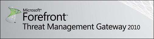 Forefront Threat Management Gateway