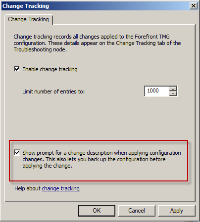 Forefront TMG 2010 Change Tracking Description Prompt