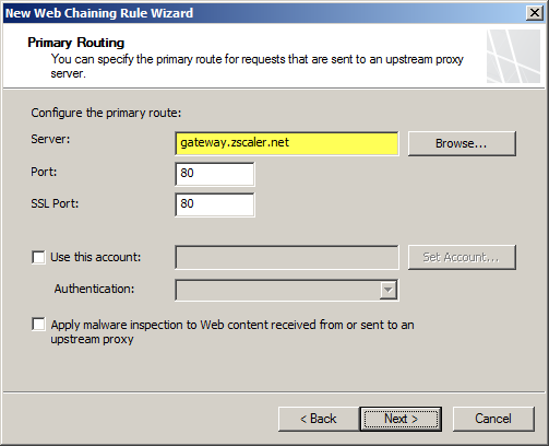 Forefront TMG 2010 Zscaler Web Proxy Chaining Configuration