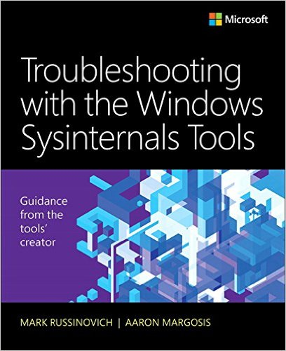 Troubleshooting with Windows Sysinternals Tools 2nd Edition
